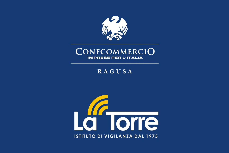 L'ISTITUTO DI VIGILANZA LA TORRE E CONFCOMMERCIO RAGUSA ASSIEME PER LA SICUREZZA E PROTEZIONE DELLE ATTIVITA' COMMERCIALI
